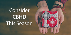 Consider CBHD This Giving Season
