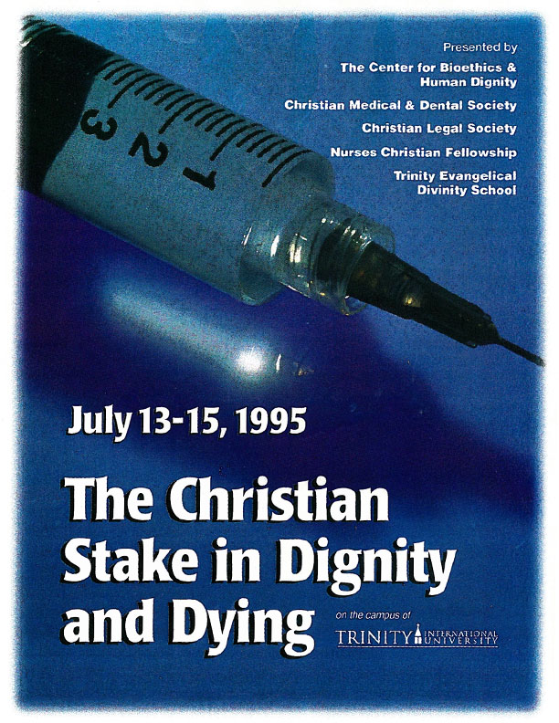 CBHD 2nd Annual Summer Conference - The Christian Stake in Dignity and Dying