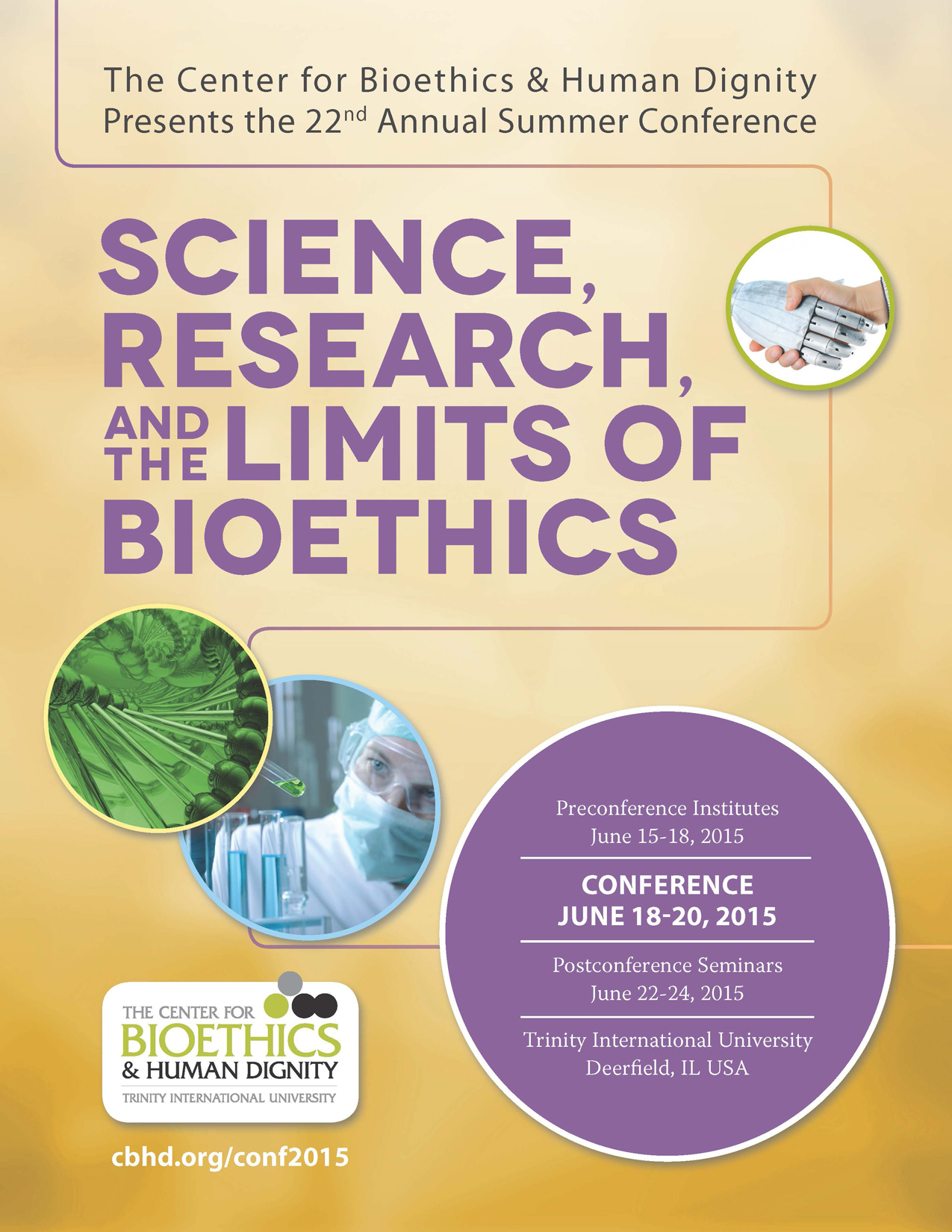 CBHD 22nd Annual Summer Conference - Science, Research, and the Limits of Bioethics