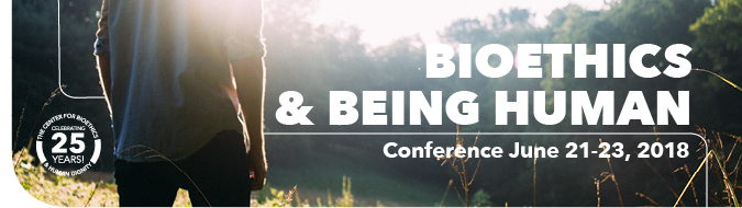 Bioethics & Being Human Conference Header