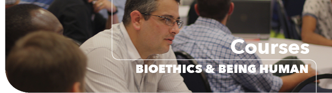 Bioethics & Being Human Conference Courses Header