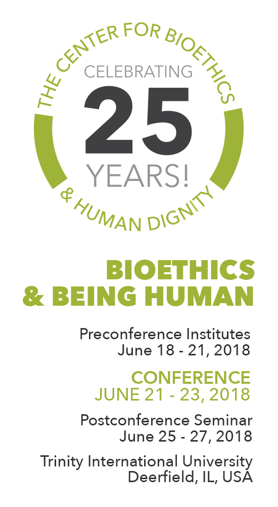 Bioethics & Being Human 25 Anniversary Logo and Conference Dates