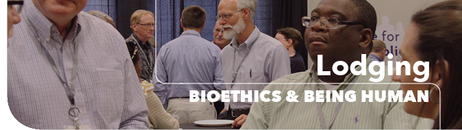 Bioethics & Being Human Conference Lodging Header