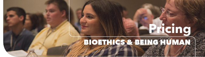 Bioethics & Being Human Conference Pricing Header